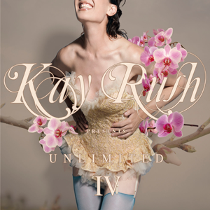 Kay Rush presents Unlimited IV