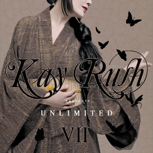 Kay Rush presents Unlimited VII